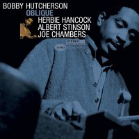Bobby Hutcherson - Oblique (Blue Note Tone Poet Series)