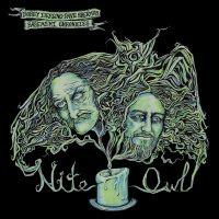 Bobby Liebling  &  Dave Sherman Basement Chronicles - Basement Chronicles: Nite Owl