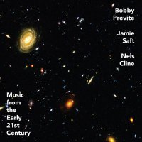 Bobby Previte - Music From The Early 21St Century