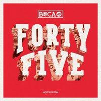 Boca 45 - Forty Five