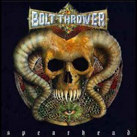 Bolt Thrower -Spearhead / Cenotaph