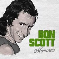 Bon Scott - Memories