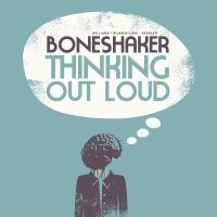 Boneshakers - Thinking Out Loud