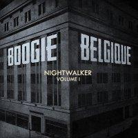 Boogie Belgique - Nightwalker Vol. 1
