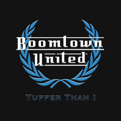Boomtown United -Tuffer Than I