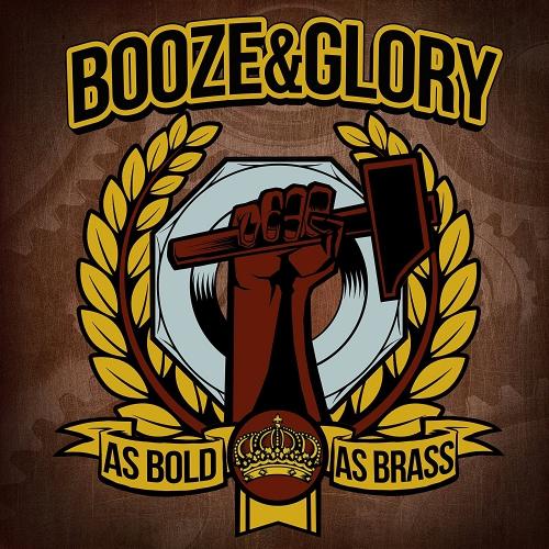 Booze & Glory - As Bold As Brass
