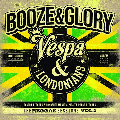 Booze & Glory - The Reggae Sessions Vol 1 3X7Inch