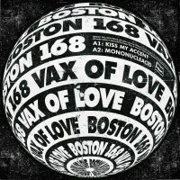 Boston 168 - Vax Of Love