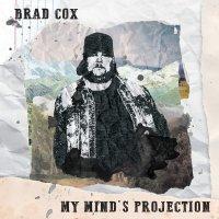 Brad Cox -My Mind's Projection