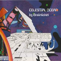 Brainticket -Celestial Ocean
