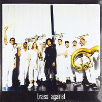 Brass Against - Brass Against