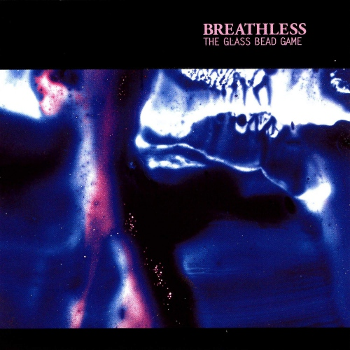 Breathless - The Glass Bead Game