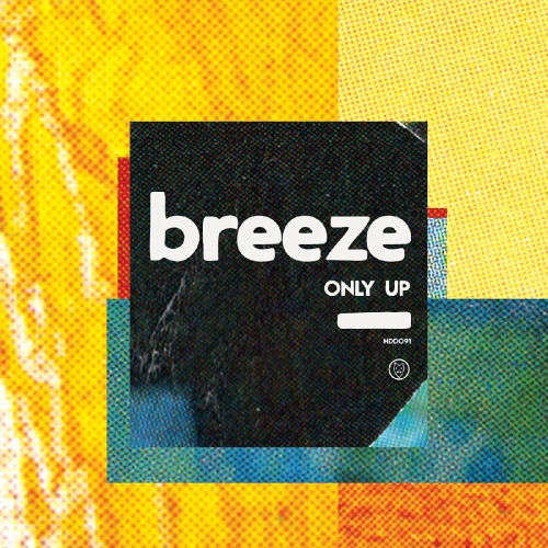 Breeze - Only Up