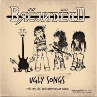 """Brëjndëad - """"ugly Songs"""" 1988-1993"""