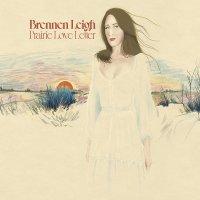 Brennen Leigh -Prairie Love Letter