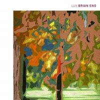 Brian Eno -Lux