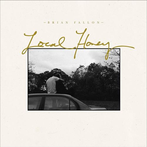 Brian Fallon - Local Honey