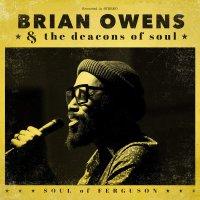 Brian Owens -Soul Of Ferguson