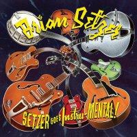 Brian Setzer -Setzer Goes Instru-Mental!