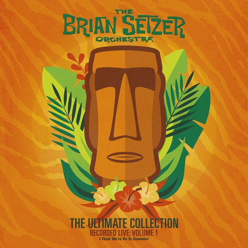 Brian Setzer  &  The Brian Setzer Orchestra -The Ultimate Collection Recorded Live: Volume 1