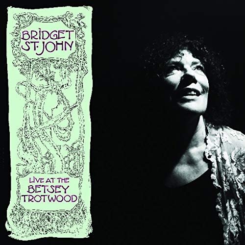 Bridget St John - Live At The Betsey Trotwood