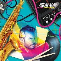Bright Light Bright Light - So Gay. So Dramatic.
