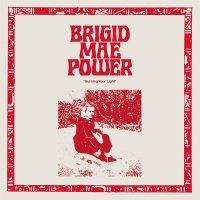 Brigid Mae Power - Burning Your Light EP