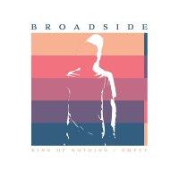 Broadside - King Of Nothing / Empty