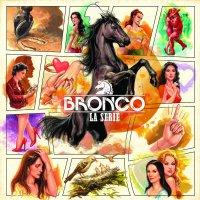 Bronco - Bronco: La Serie