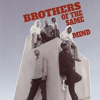 Brothers Of The Same Mind -Brothers Of The Same Mind