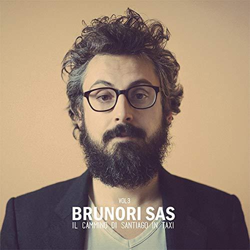 Brunori Sas - Vol 3: Il Cammino Di Santiago In Taxi