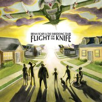 Bryan Scary  &  The Shredding Tears -Flight Of The Knife
