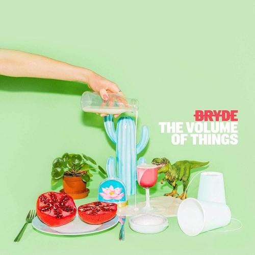 Bryde - Volume Of Things