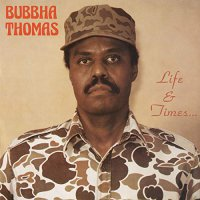 Bubba Thomas And The Lightmen Plus One -Life & Times... (Clear vinyl)