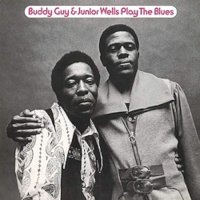Buddy Guy / Junior Wells -Play The Blues