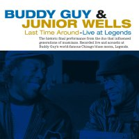 Buddy Guy -Last Time Around: Live At Legends