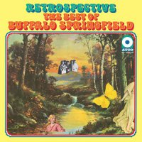 Buffalo Springfield -Retrospective: The Best Of Buffalo Springfield