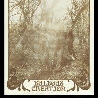 Bulbous Creation - You Won't Remember Dying (Bulbous Beige vinyl)