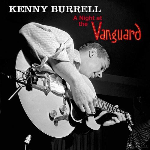 Kenny Burrell -Night At The Vanguard