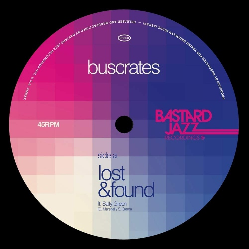 Buscrates -Lost & Found / Cruise Control