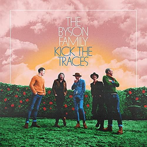 Byson Family - Kick The Traces