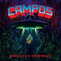 C.a.m.p.o.s. -Miracles & Criminals