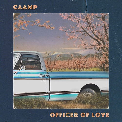 Caamp -Officer Of Love