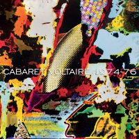Cabaret Voltaire - 1974-76 Remastered