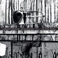 Cabaret Voltaire -Methodology '74 / '78 Attic Tapes