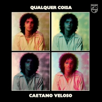Caetano Veloso - Qualquier Coisa