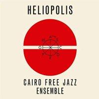Cairo Free Jazz Ensemble - Heliopolis
