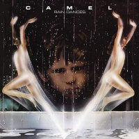 Camel -Rain Dances
