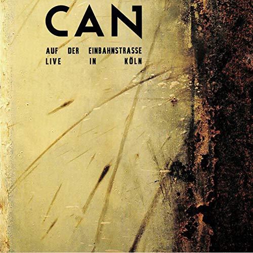 Can - Auf Der Einbahnstrasse, Live In Koln