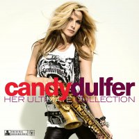 Candy Dulfer - Her Ultimate Collection
